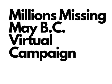 Join our virtual Millions Missing BC Campaign
