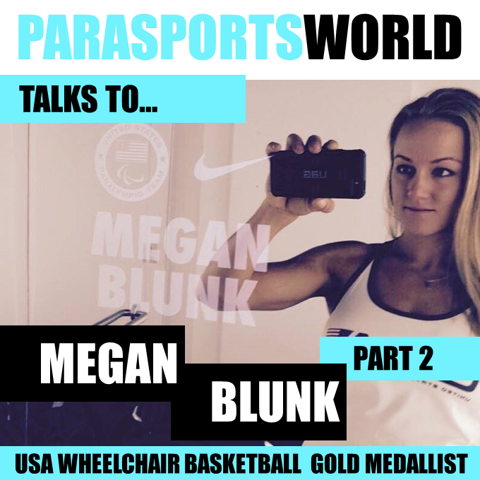 US Paralympic Champion Megan Blunk Interview with Parasports World