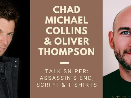 Chad Michael Collins & Oliver Thompson Talk Sniper: Assassin's End, Scripts & T-Shirts