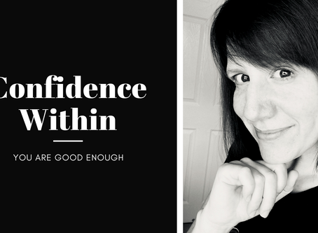 Confidence Within: You Are Good Enough