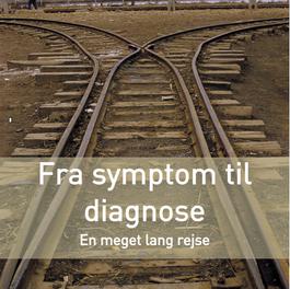 FRA SYMPTOM TIL DIAGNOSE
