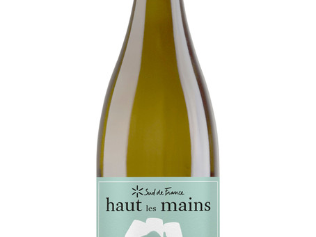 WINE OF THE WEEK: Haut les Mains 2017, Pays d'Oc, Languedoc, France