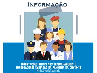 Orientações gerais aos trabalhadores e  empregadores em razão da pandemia da covid-19