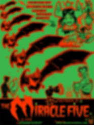 The Miracle Five, Posters, circa 2004