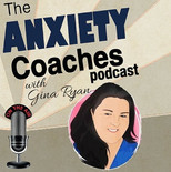 Podcast: The anxiety coaches
