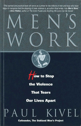 Book: Men's Work: How to Stop the Violence That Tears Our Lives Apart