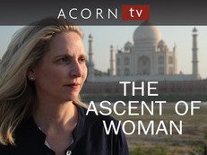 Documentary: The ascent of woman