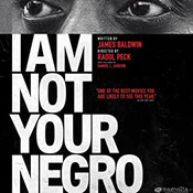 Documentary: I am not your negro