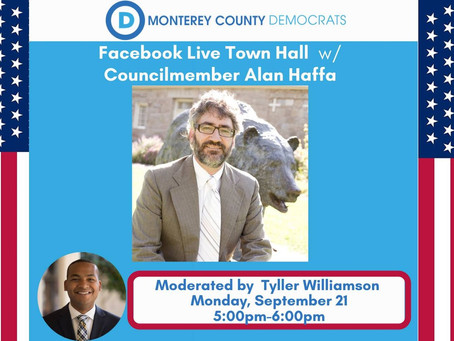 Live Town Hall with Monterey Council Member Alan Haffa
