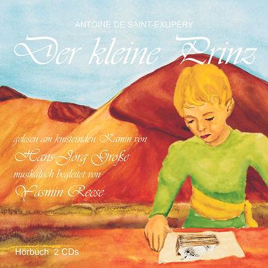 """Hörbuch """"der kleine Prinz"""" von Yasmin Reese"""