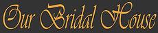 Bridal Boutique Singapore | Our Bridal House