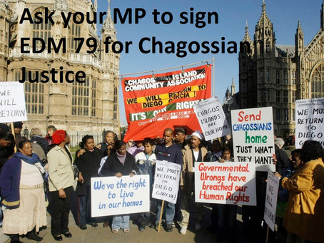 Ask your MP to sign for Chagos Justice!