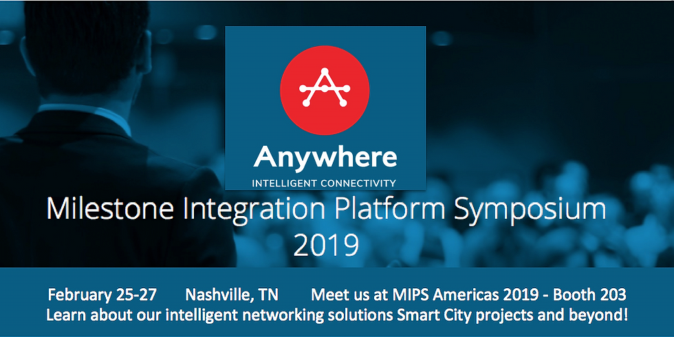 Milestone Integration Platform Symposium 2019, Feb 25-27, 2019, Booth 203