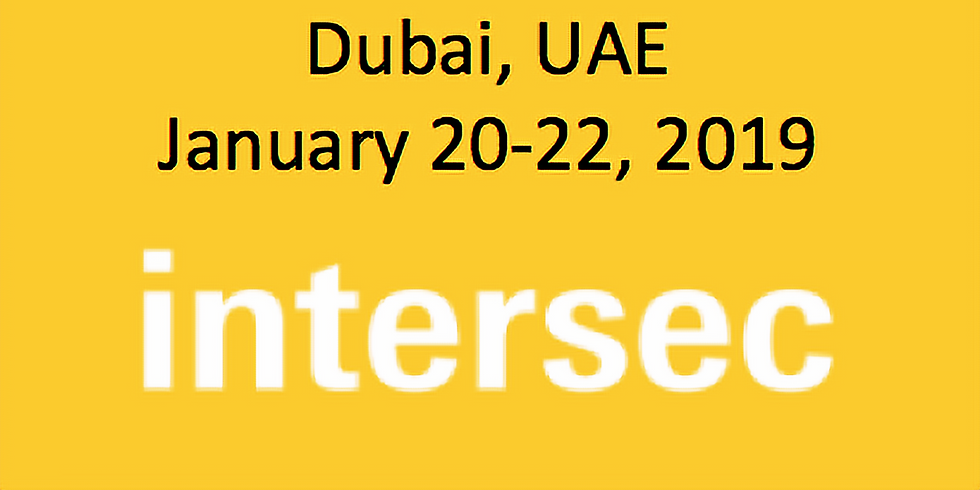 Intersec 2019: Security, Safety & Fire Protection, Dubai / January 20-22, 2019