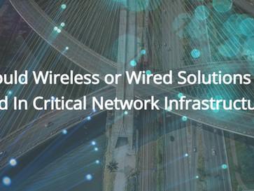 Wireless Versus Wired Network Infrastructure