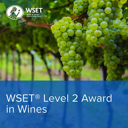 WSET Online Classroom course: 08 March - 11 April 2021