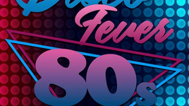 VENDREDI 29 NOVEMBRE 2019, DISCO FEVER 80'S