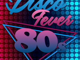 VENDREDI 29 NOVEMBRE 2019, DISCO FEVER 80'S