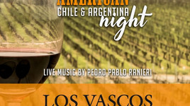 JEUDI 24 OCTOBRE 2019  SOUTH AMERICAN CHILE & ARGENTINA NIGHT