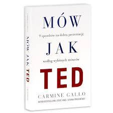 """""""Mów jak TED"""" - Carmine Gallo"""