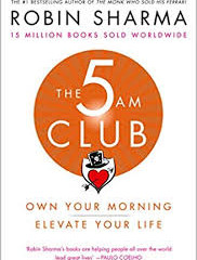 """THE 5 AM  CLUB"" - Robin Sharma"