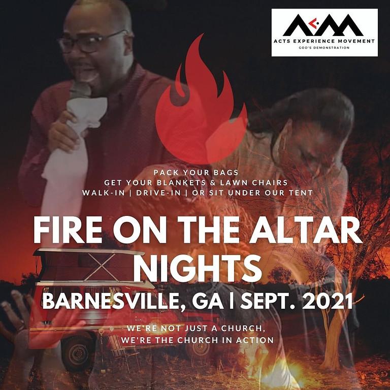 FIRE ON THE ALTAR NIGHTS   BARNESVILLE, GA