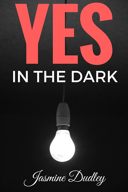 YES in the Dark (Autographed Copy) Release date: 12/07/2016