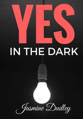 Yes In the Dark