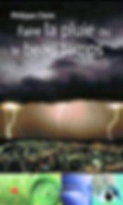 """Première de couverture du livre de Philippe Claire """"Faire la pluie ou le beau temps"""""""