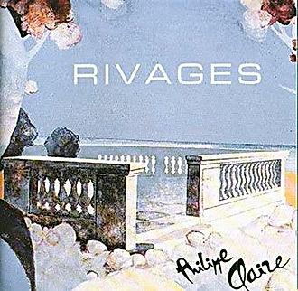 Recto du CD Rivages de Philippe Claire