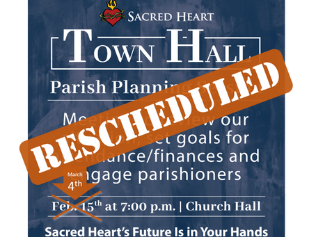 Town Hall Meeting Rescheduled