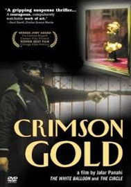Film: Crimson Gold (2003) - Iran