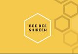 Bee Bee Shireen