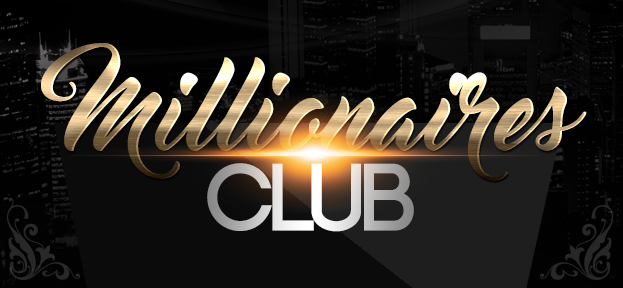 The Millionaires Club is now accepting openings!!