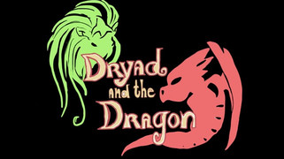 Dryad and the Dragon (2017)
