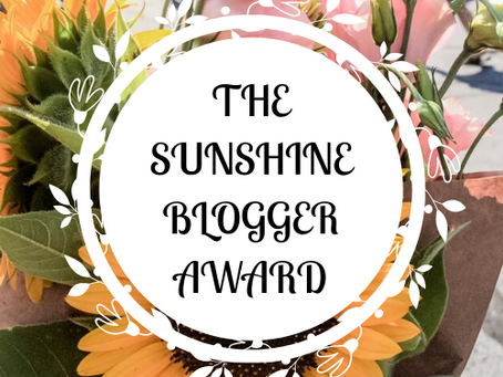 I was Nominated for the 2020 Sunshine Blogger Award