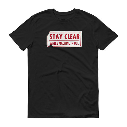 Stay Clear - Short-Sleeve T-Shirt