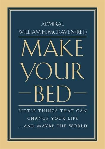 Review : Make Your Bed William H McRaven