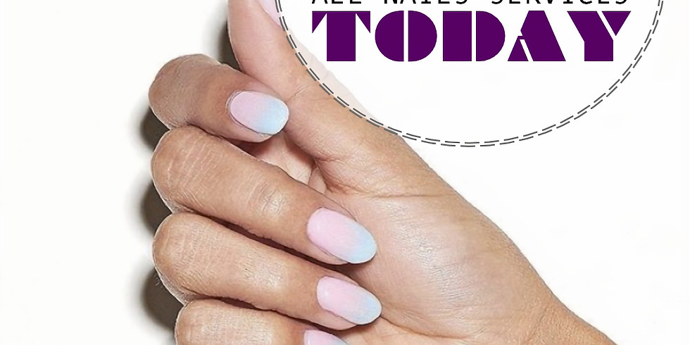30% OFF - ALL NAILS SERVICES - TODAY
