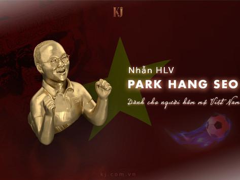 Nhẫn HLV. Park Hang Seo và lời chúc mừng xuân 2020 tới đội tuyển Việt Nam