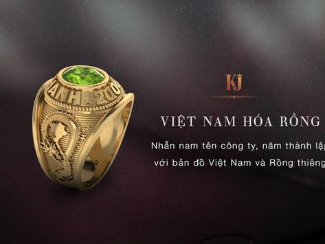 Nhẫn Việt Nam hóa rồng - khát vọng doanh nhân Việt