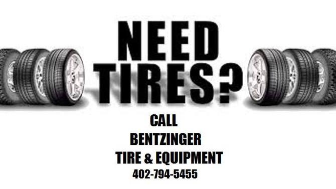 Need Tires? Call Bentzinger Tire & Equipment (402) 794-5455