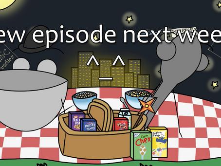 Quick Recap (New Episode Next Week)