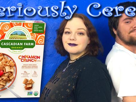Crunchy, Cinnamon, Cascadian Cereal! (Cinnamon Crunch)