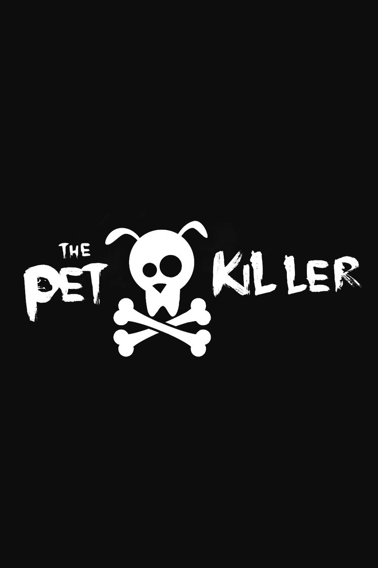 The Pet Killer