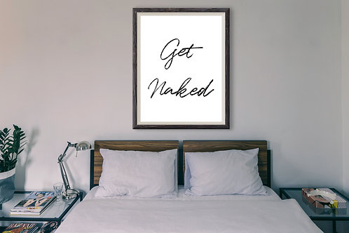 Get Naked - Large wall art