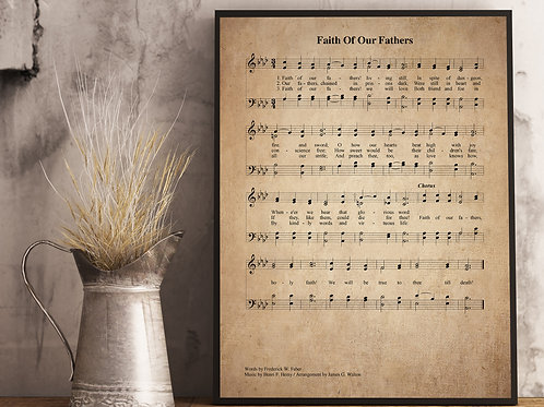Faith Of Our Fathers - Hymn Print