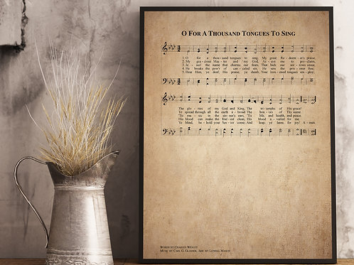 O for a thousand tongues to sing - Hymn Print