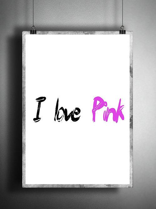 I love Pink - Large wall art