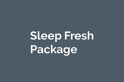 Sleep Fresh Package